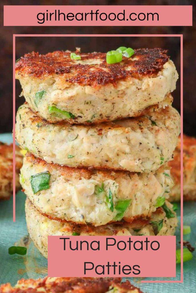 Stack of four tuna potato patties.