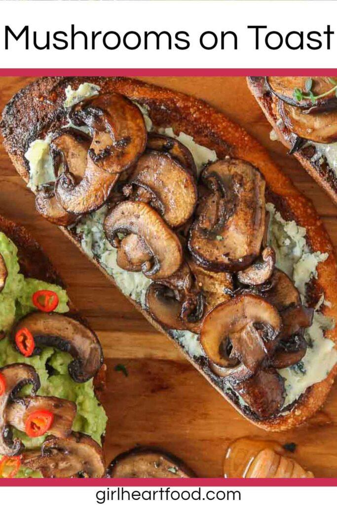 Mushrooms and blue cheese on toast.